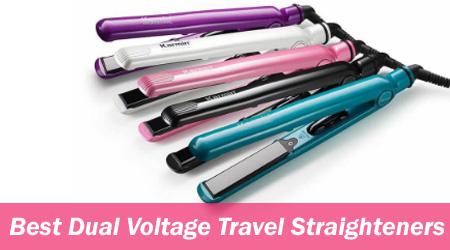 Best Dual Voltage Travel Straighteners